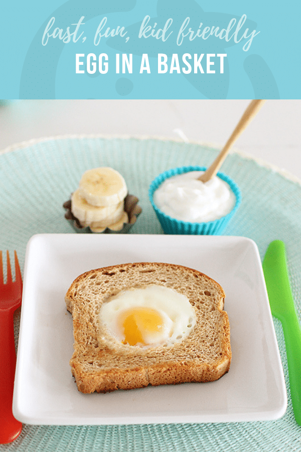 Egg in a Basket | Healthy Ideas and Recipes for Kids