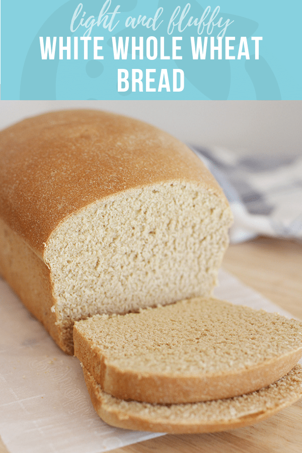 White Whole Wheat Bread | Healthy Ideas and Recipes for Kids