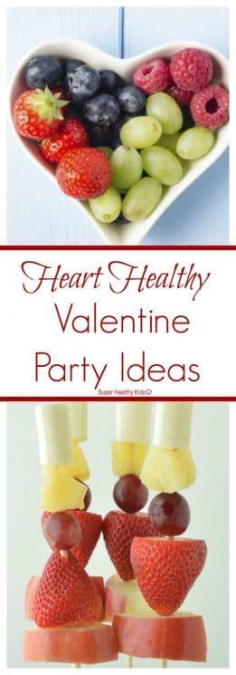 BIRTHDAY/PARTIES. Heart Healthy Valentine Party Ideas. Healthy ways to celebrate Valentine's day! https://www.superhealthykids.com/heart-healthy-valentine-party-ideas/