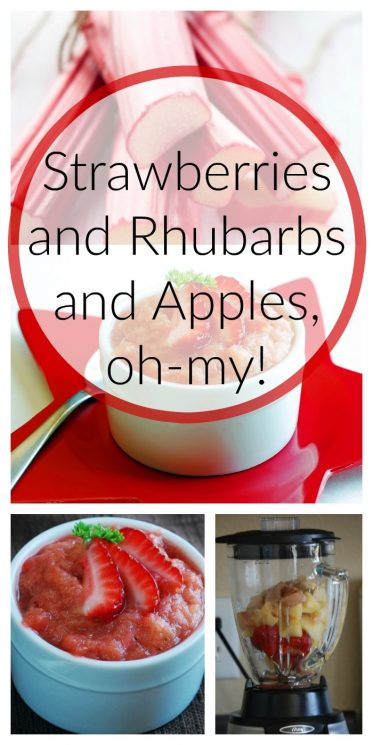 Strawberries and Rhubarbs and Apples, oh-my!
