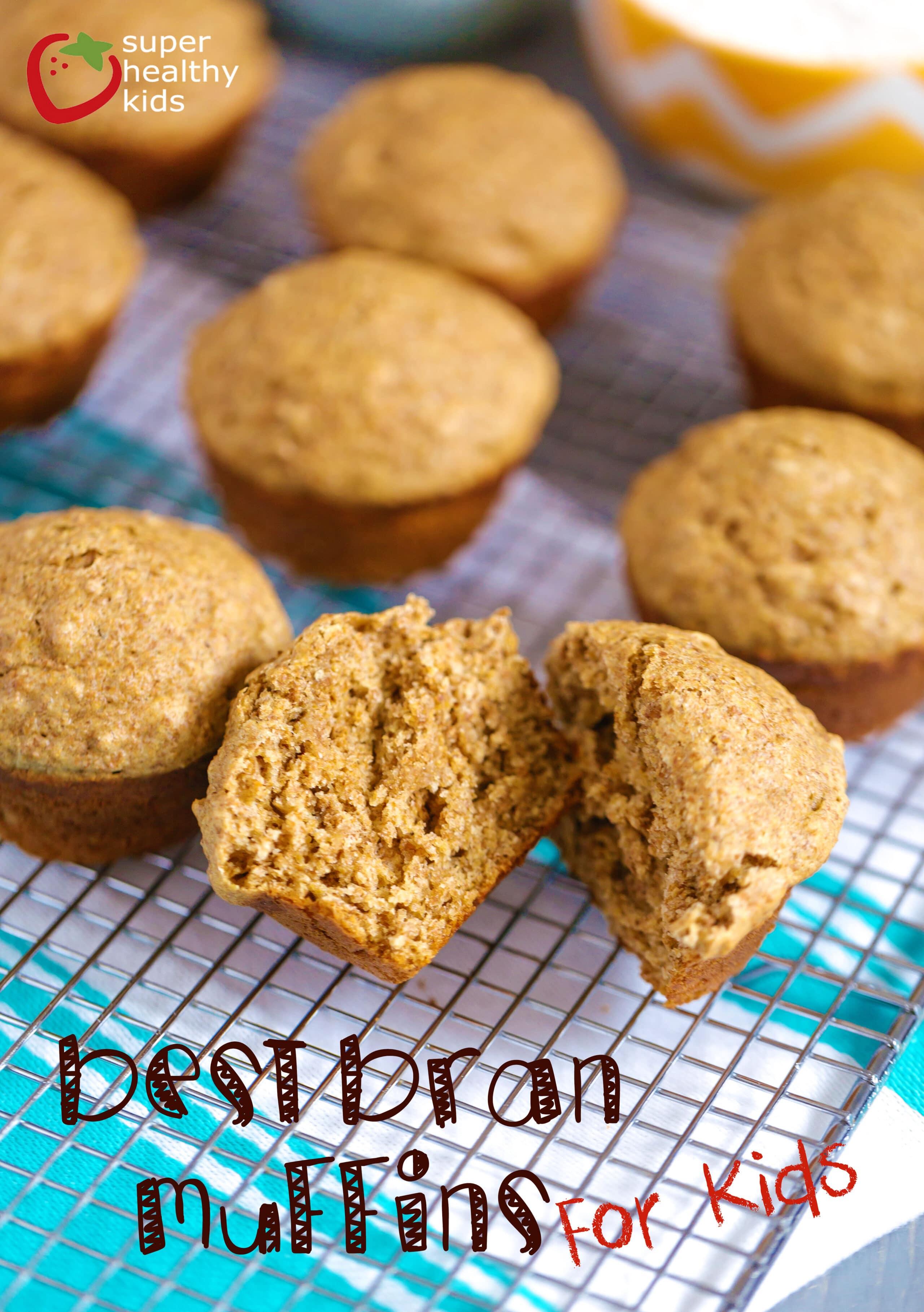 Best Bran Muffin Recipe for Kids - Super Healthy Kids