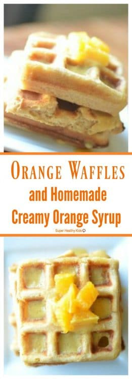 FOOD - Orange Waffles and All-Natural Homemade Creamy Orange Syrup. Start the day right with these Orange Waffles and Creamy Orange Syrup and get your daily dose of Vitamin C! https://www.superhealthykids.com/orange-waffles-and-all-natural-homemade-creamy-orange-syrup/