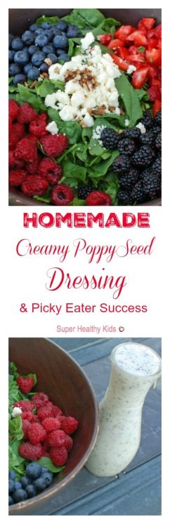 Homemade Creamy Poppy Seed Dressing and Picky Eater Success. We put this dressing on just about everything! https://www.superhealthykids.com/homemade-creamy-poppy-seed-dressing-and-picky-eater-success/