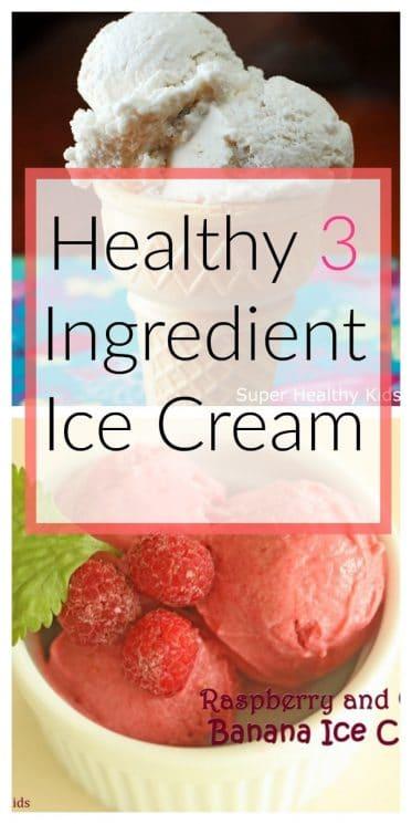 Healthy 3 Ingredient Ice Cream
