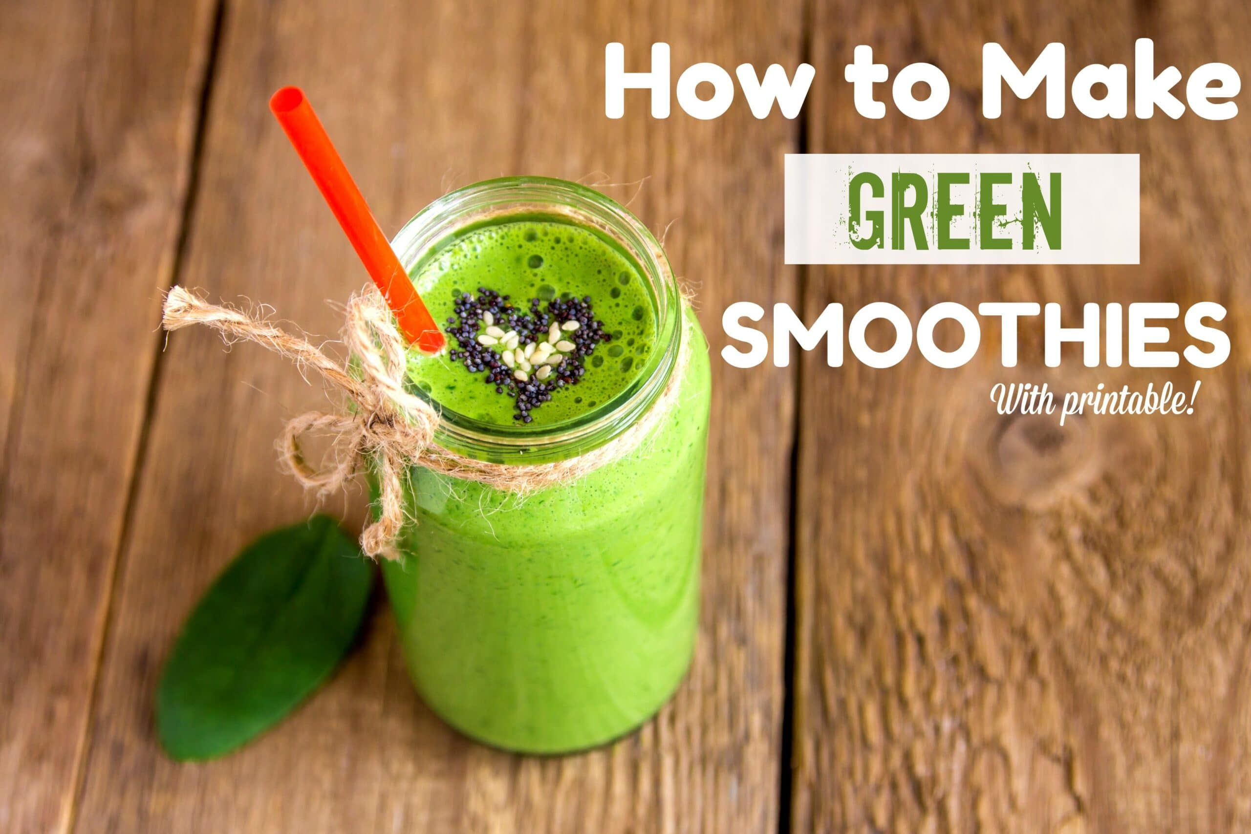 How To Make A Green Smoothie Healthy Ideas For Kids