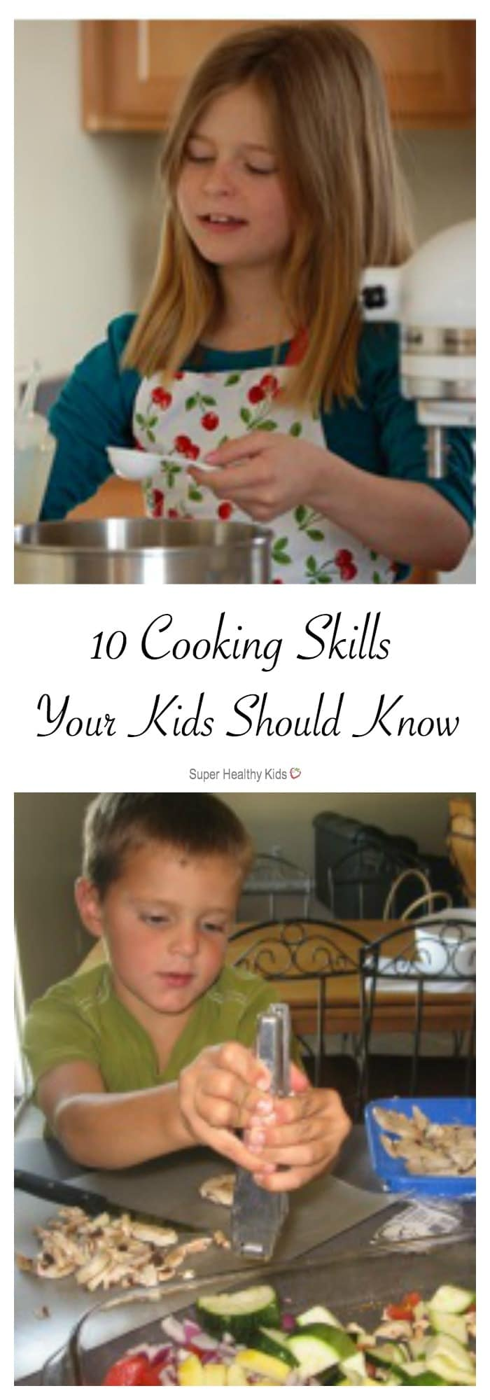 10 Cooking Skills Your Kids Should Know. Do your kids know how to do these 10 things in the kitchen? http://www.superhealthykids.com/10-cooking-skills-your-kids-should-know/