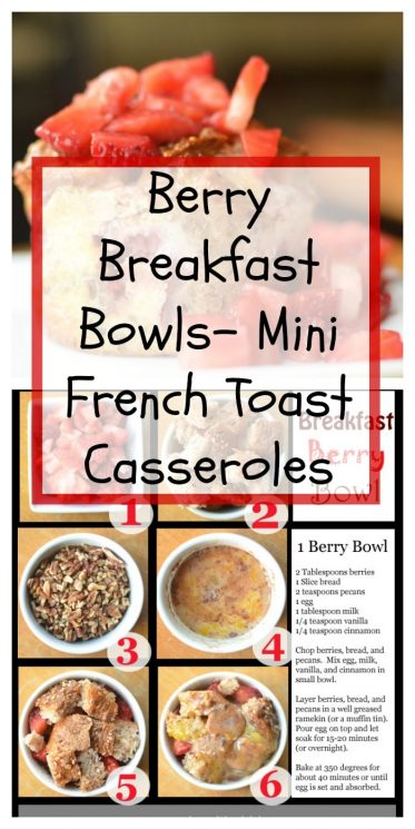 Berry Breakfast Bowls- Mini French Toast Casseroles