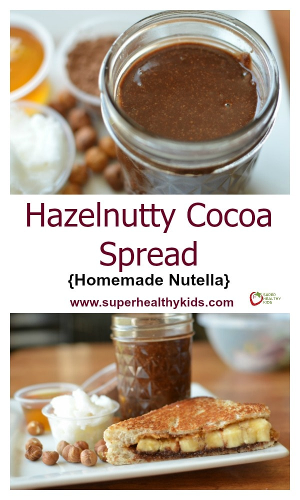 FOOD - Hazelnutty Cocoa Spread Recipe {Homemade Nutella}. One of the homemade recipes we think tastes better than storebought! https://www.superhealthykids.com/hazlenutty-cocoa-spread-homemade-nutella/