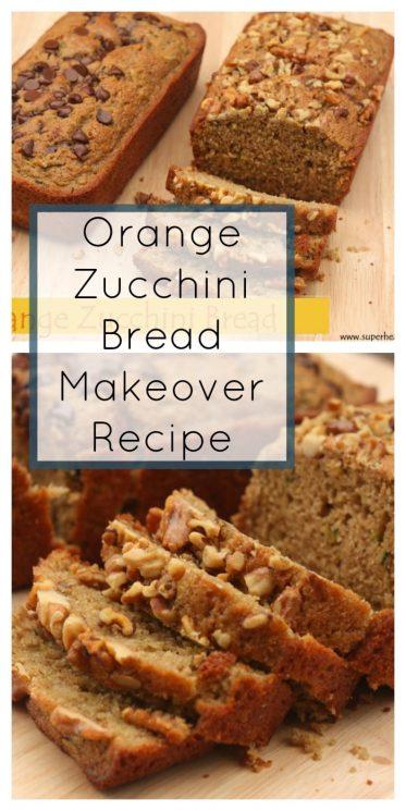 Orange Zucchini Bread Makeover Recipe