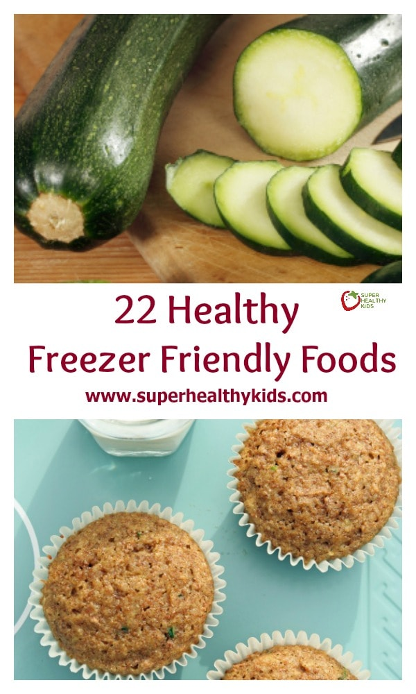 22 Healthy Freezer Friendly Foods. Keep these foods on hand so you always have something healthy to prepare in a pinch! https://www.superhealthykids.com/22-healthy-freezer-friendly-foods/