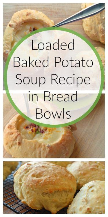 Loaded Baked Potato Soup Recipe in Bread Bowls