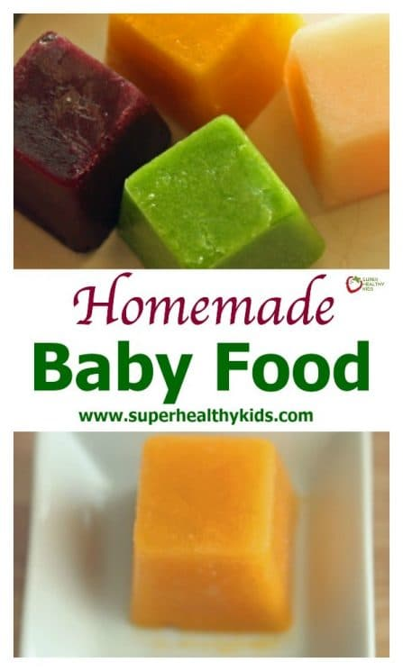 Homemade Baby Food Basic Recipes - Super Healthy Kids