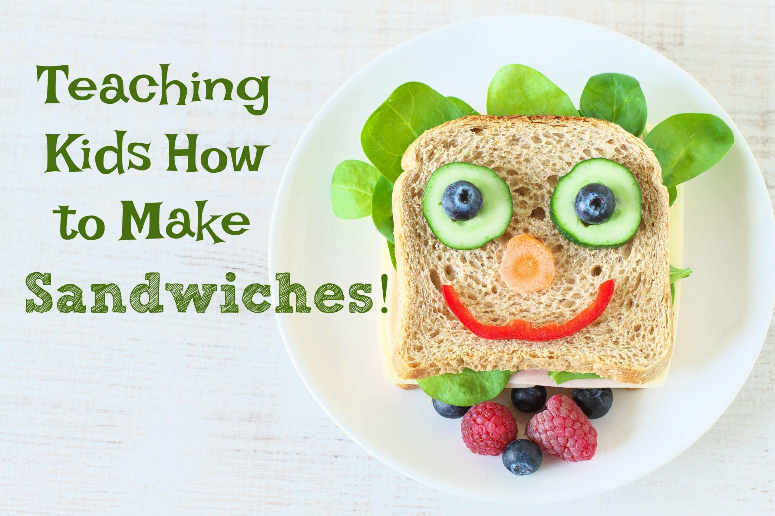 Teaching Kids How To Make Sandwiches With A Printable Super Healthy Kids