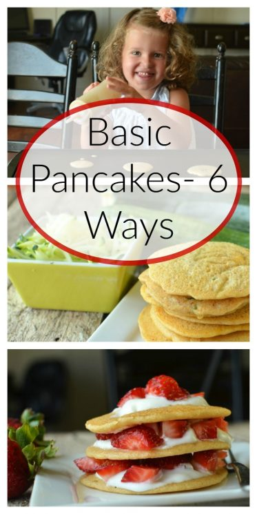 Basic Pancakes- 6 Ways