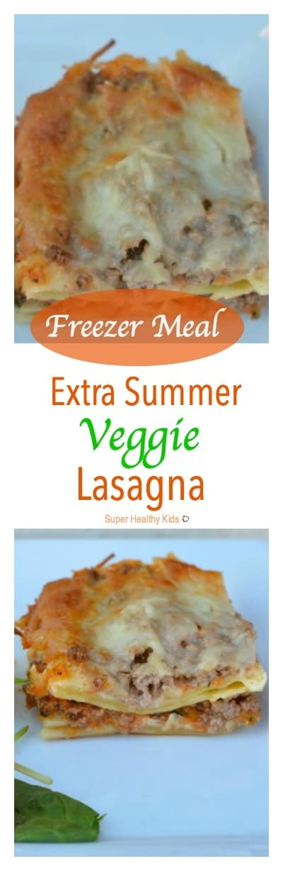 Freezer Meal: Extra Summer Veggie Lasagna. Lasagna is CLASSIC for being freezer friendly! Start with our recipe next time you want to double up and freeze one! https://www.superhealthykids.com/freezer-meal-extra-veggie-lasagna/