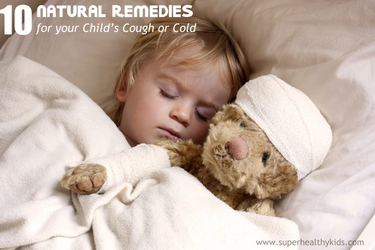 10 Natural Remedies for Your Child's Cough or Cold. Kids have a cough or cold? Try one of these remedies.