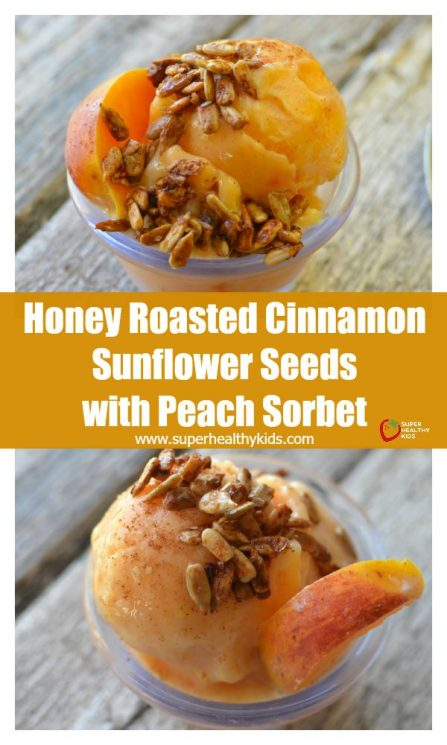 FOOD - Honey Roasted Cinnamon Sunflower Seeds with Peach Sorbet. PEACH SORBET sprinkled with honey roasted sunflower seeds!! Great for kids with nut allergies! https://www.superhealthykids.com/honey-roasted-cinnamon-sunflower-seeds-with-peach-sorbet/
