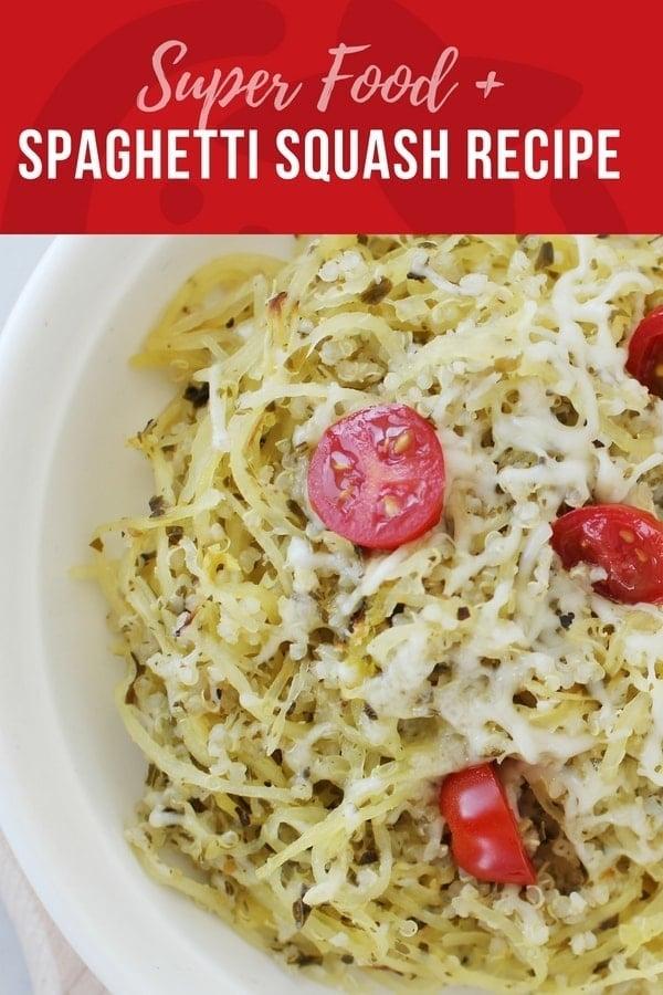 super food spaghetti squash recipe with quinoa, tomatoes and pesto