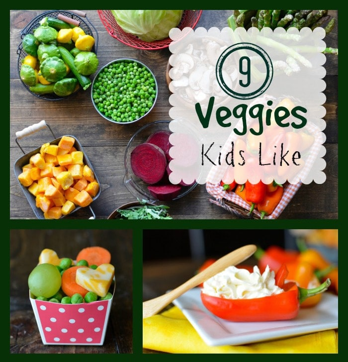9 Vegetables Kids Like That Might