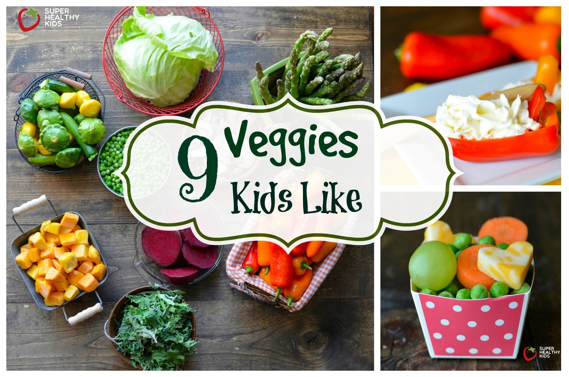 9 Vegetables Kids Like That Might Surprise You | Healthy ...