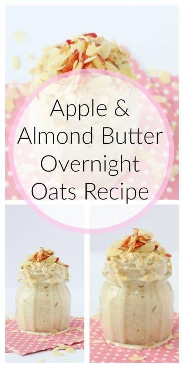 Apple & Almond Butter Overnight Oats Recipe