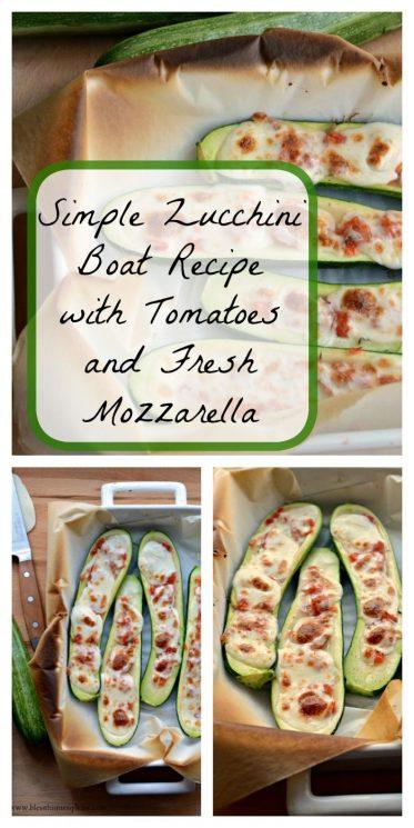 Simple Zucchini Boat Recipe with Tomatoes and Fresh Mozzarella