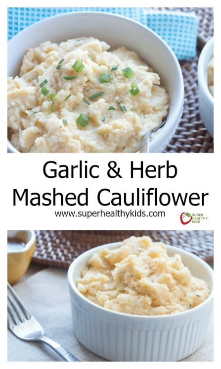 FOOD - Garlic & Herb Mashed Cauliflower. A health-conscious side dish that is so delicious you won't even be missing the potatoes! In fact, you may not even realize they aren't potatoes! https://www.superhealthykids.com/garlic-herb-mashed-cauliflower/