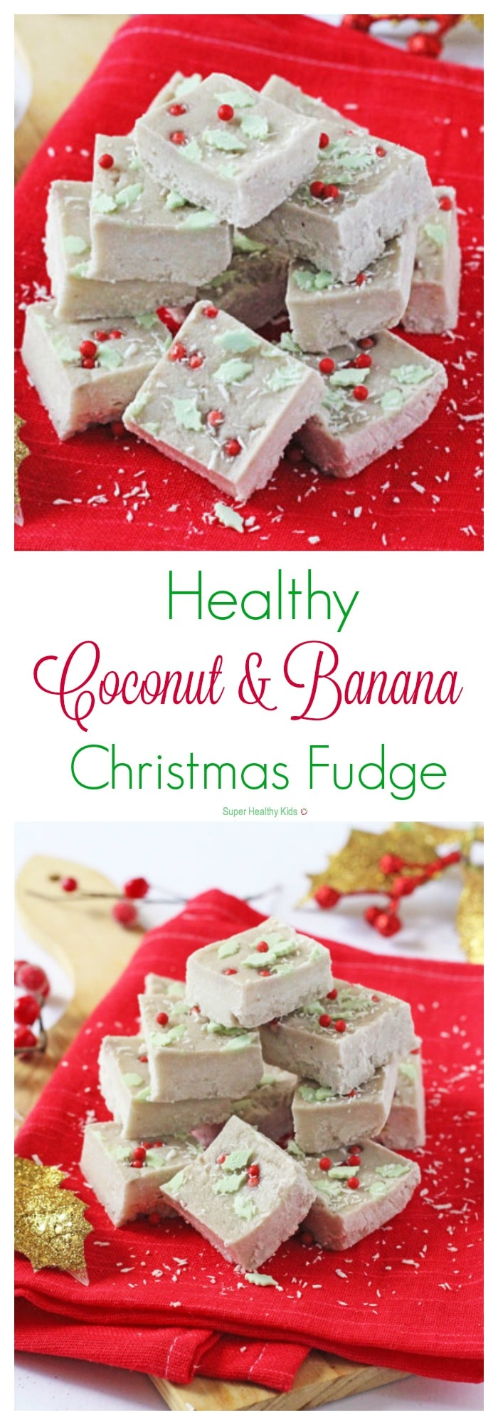 Healthy Coconut and Banana Christmas Fudge | Healthy Ideas for Kids
