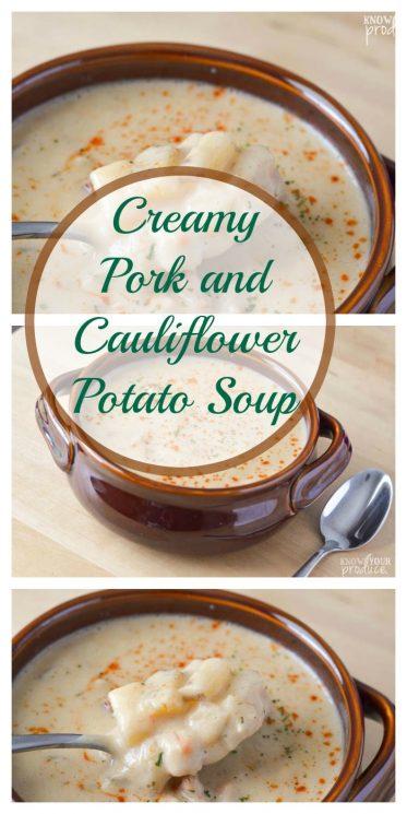 Creamy Pork and Cauliflower Potato Soup