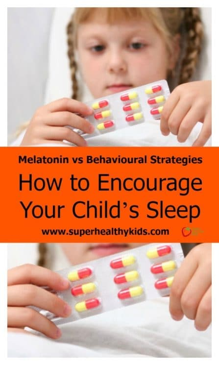 Melatonin vs Behavioural Strategies: How to Encourage Your Child's Sleep