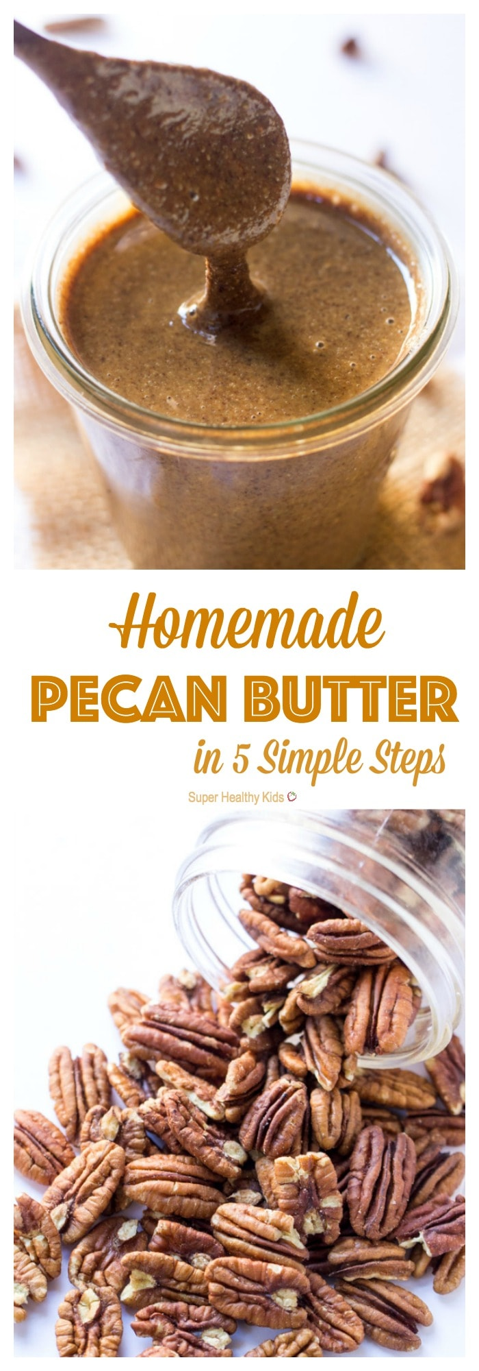 Homemade Pecan Butter: 5 Simple Steps. Learn how to make this healthy homemade pecan butter in just 5 simple steps. Save yourself time and money at the store and start making nut butters at home! http://www.superhealthykids.com/homemade-pecan-butter-5-simple-steps/