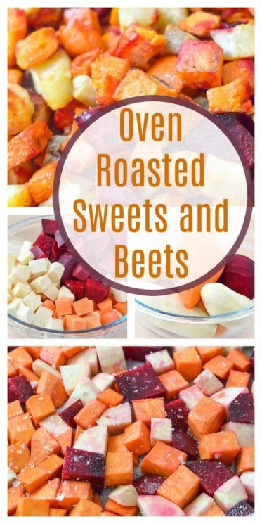 Oven Roasted Sweets and Beets