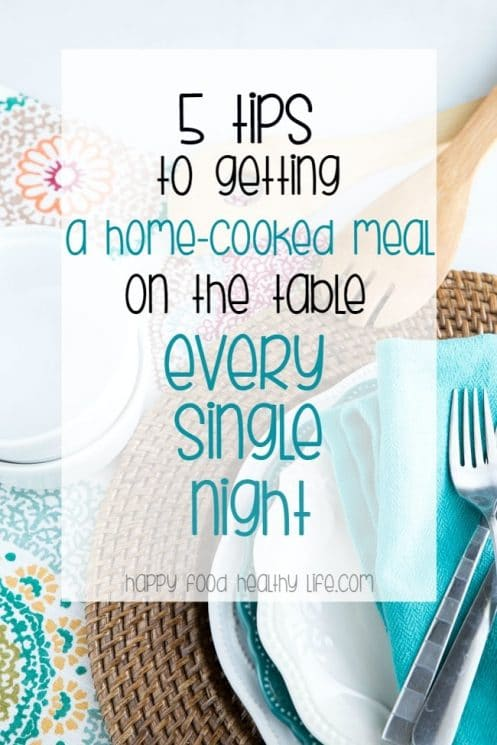 5 Tips to Getting a Home-Cooked Meal on the Table Every Single Night. Sometimes getting dinner on the table every night can seem like such a chore and a time-suck! Get these 5 tips for getting a Home-Cooked Healthy Meal on the table every single night! PLUS you'll want to check out more tips in the post for getting healthy even when you don't seem to have any time at all. www.superhealthykids.com