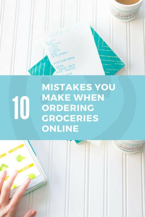 10 Mistakes You Make When Ordering Groceries Online