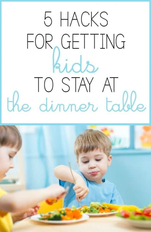5 Hacks for Getting Kids to Stay at the Dinner Table - Kids are up and down, running around during dinner time, and sometimes all you want to do is strap them down so they will stay put. What if there was a way to get them to WANT to stay without any struggle? Click through to find out how! www.superhealthykids.com