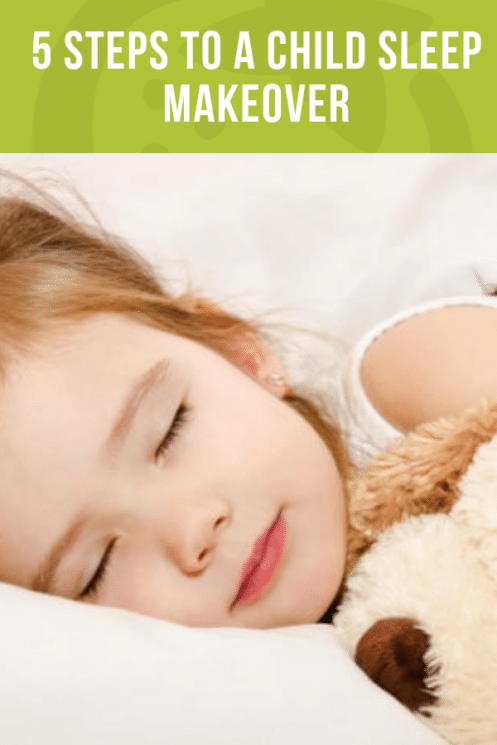 5 Steps to a Child Sleep Makeover | Healthy Ideas and Recipes for Kids