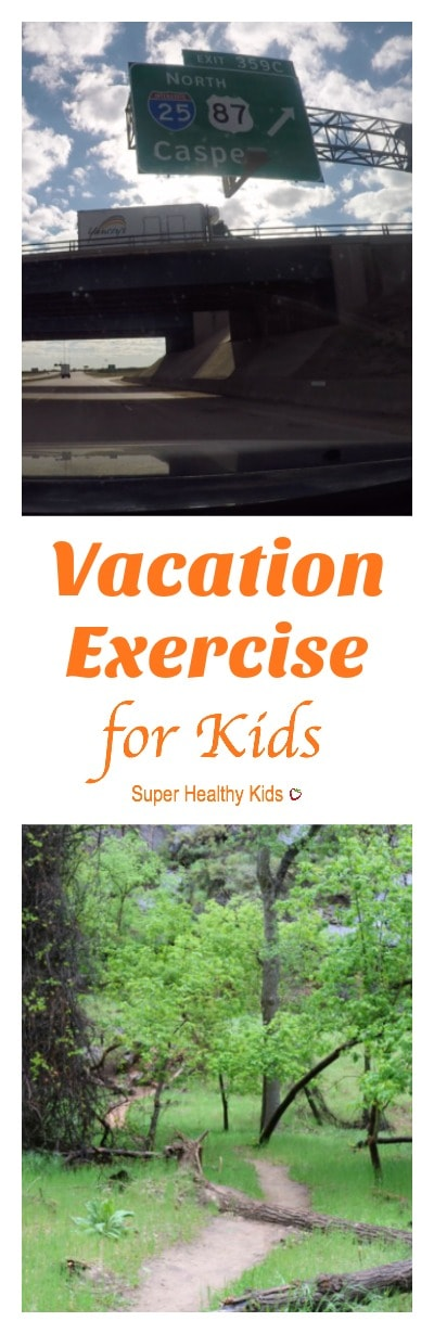 Vacation Exercise for Kids. Here are a few vacation exercise ideas for kids, wherever you go and however you get there. http://www.superhealthykids.com/vacation-exercise-for-kids/