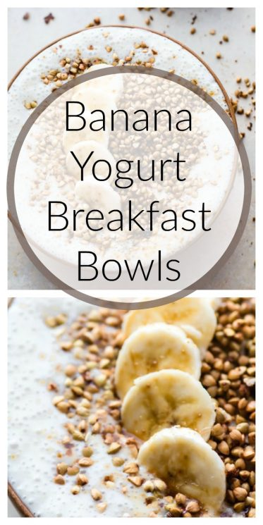 Banana Yogurt Breakfast Bowls