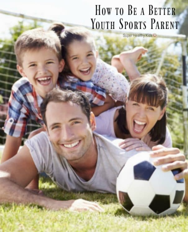 How to Be a Better Youth Sports Parent. Become the best version of a sports parent with these tips. https://www.superhealthykids.com/better-youth-sports-parent/