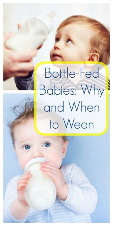 Bottle-Fed Babies: Why and When to Wean
