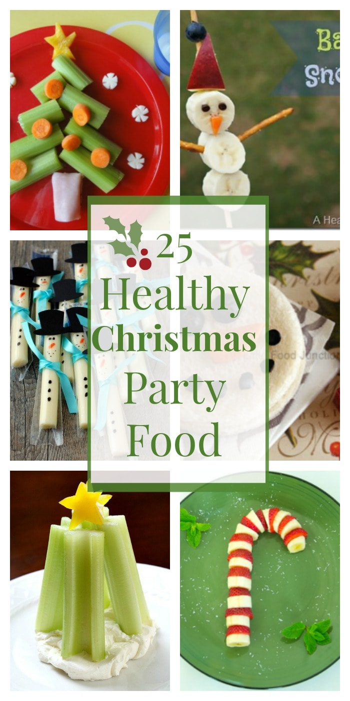 25 healthy christmas snacks and party foods we have 25 ideas for healthy and fun