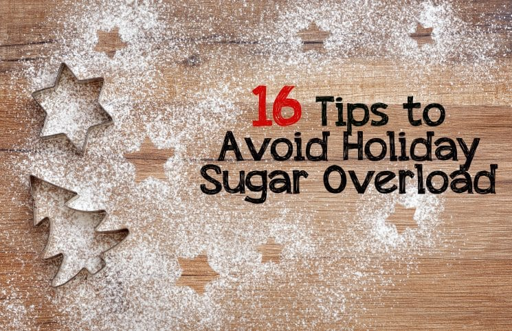 Tips to Avoid and Deal with Sugar Overload. Now you can enjoy the seasonal sugary delights while avoiding holiday sugar overload.