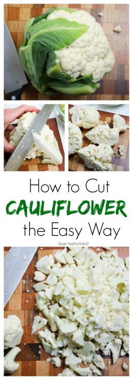 How to Cut Cauliflower The Easy Way| Super Healthy Kids | Food and Drink https://www.superhealthykids.com/how-to-cut-cauliflower/