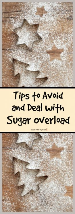 MOM TIPS - Tips to Avoid and Deal with Sugar Overload. Now you can enjoy the seasonal sugary delights while avoiding holiday sugar overload. https://www.superhealthykids.com/tips-avoid-deal-sugar-overload/