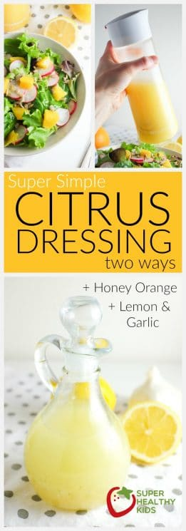 FOOD - Super Simple Citrus Dressing | Super Healthy Kids | Food and Drink https://www.superhealthykids.com/super-simple-citrus-dressing-recipe/