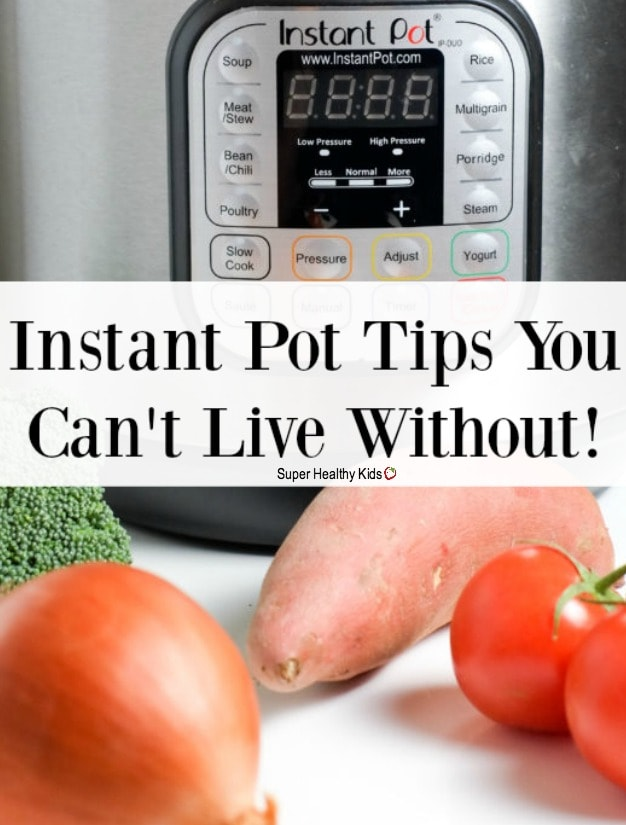 COOKING TIPS - Helpful Tips for Using Your Instant Pot | Super Healthy Kids | Food and Drink https://www.superhealthykids.com/helpful-tips-using-instant-pot/