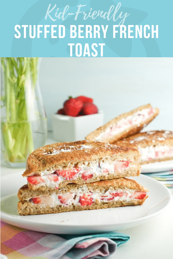 Stuffed Berry French Toast | Healthy Recipes for Kids