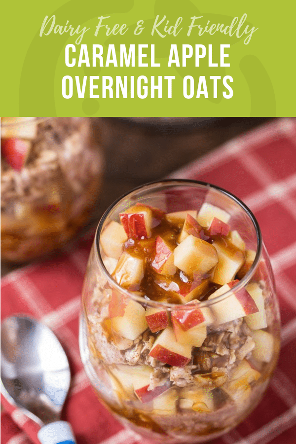 Caramel Apple Overnight Oats | Dairy Free | Healthy Recipes for KIds