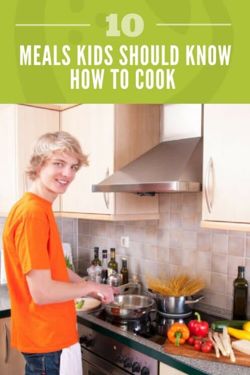 10 Meals Kids Should Know How to Cook