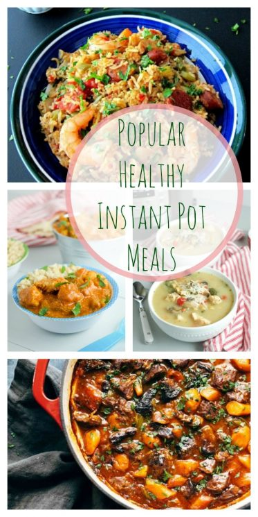 Popular Healthy Instant Pot {One Pot} Meals